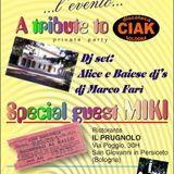 Alice e Baiese Djs - A tribute to Ciak Parte 1 -  Villa Prugnolo  - 01/03/2008