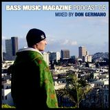 Bass Music Magazine Podcast #5 / Mixed by Don Germano