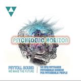 Psychedelic Horizon  Psytяηcє    ૐૐૐ