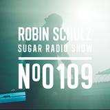 Robin Schulz | Sugar Radio 109