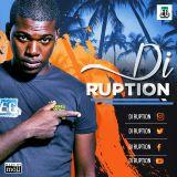 DI-RUPTION MUSIC MIXTAPE|| ELITE GENERATION RECORDS
