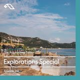 The Anjunadeep Edition 246 with Daniel Curpen: Explorations Special