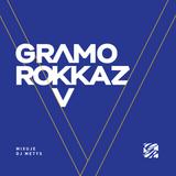 Gramo Rokkaz & DJ Metys ► V [Mixtape]
