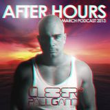 AFTER HOURS March Podcast 2013 - CLEBER PAUL GANN®