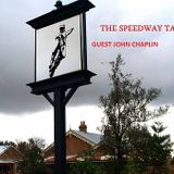 Speedway Tavern with John Chaplin