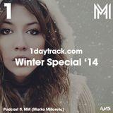 1daytrack ft. MM (Marko Milicevic) - Winter Special '14   1daytrack.com