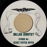 Dollar Country Episode 061:  Heart Pepper Upper