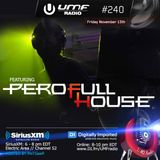Pero FullHouse - Mixi 4 UMF Radio (UMF Radio 240)