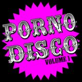 PORNODISCO volume 1