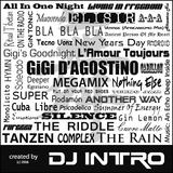 Gigi D'Agostino Megamix by DJ Intro