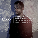 Soundtracking The Void radio show on Bloop - April 2017