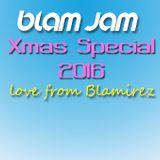 Blam Jam Xmas Special 2016 - Blamirez's Festive Farewell