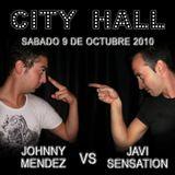 DJ Johnny Mendez & Javi Sensation @ CITY HALL SALOU 2010