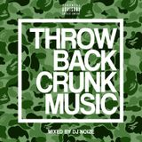 DJ Noize – Throwback Crunk Music (Part 1)