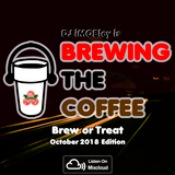 Brewing The Coffee Episode 12: Brew or Treat