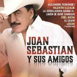 Joan Sebastian Y Sus Amigos 2015