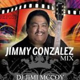 JIMMY GONZALES MIX BY DJ JIMI M ! FOR THE JIMMY FANS