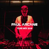 Paul Arcane Year Mix 2019