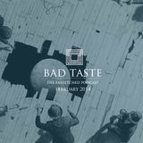 BadTaste: The FarFetched Podcast: February 2014