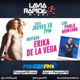 LA VIA RAPIDA MIAMI 5 Invitada Erika de La Vega