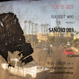 Gues(s)t Who #57 | Sancho 003, Electronica/Acoustic Band | 15.10
