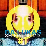 Da Lukas Selection Mix #1