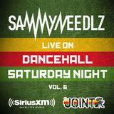 Sammy Needlz LiVE! On  Dancehall Saturday Night  Vol. 6 // March 2015