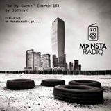 Be My Guest (March 16) By JohnnyK - Manstaradio.gr