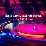 BAR LIFE 2014 VOL 10 - A SKY FULL OF STARS