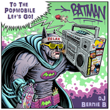 DJ Bernie B - To The Popmobile
