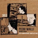 Peeni Walli Sound Crew - 10th Anniversary Dubplate Mixtape (2013)