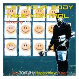 Let Your Body Take Kontrol - 201701