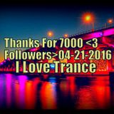 I LOVE TRANCE.Ep147.(Progressive Trance )>(Naden Only)<Thanks For 7000 Followers<21.04.2016