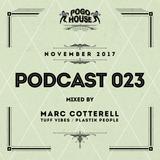 ► Pogo House Podcast #023 - Marc Cotterell (November 2017)