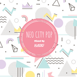 NEO CITY POP (2017~2018)