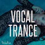 Paradise - Vocal Trance Top 10 (January 2015)