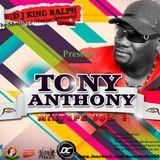 Tony Anthony mixtape Vol. 1 by DJ King Ralph