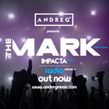 "ANDREG PRESENTS ""THE MARK"" RADIOSHOW EP.19 impacta edition"