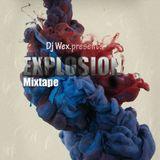 Dj Wex Sa_Explosion Mixtape
