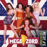MEGAZORD Mixtape #16 Spice Girls @ by Gustavo berkout