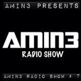 AMIN3 Radio Show #7