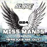 Miss Mants - Breaks Me Out #24 on Slase FM 28-01-2017