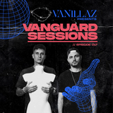 Vanguard Sessions by Vanillaz (EPISODE 017)
