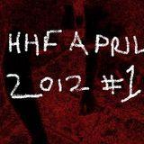 April 2012 #1 - HHF Housey HOUSE