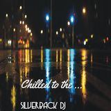 Chilled to the ... silverback dj - aromatiq