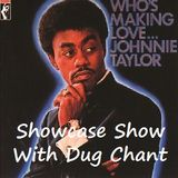Johnnie Taylor Showcase Show with Dug Chant