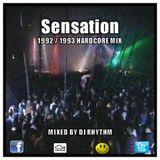 Dj Rhythm - Sensation [ 1992 / 1993 Hardcore Mix ]
