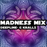 [Psychedelic Trance] Deepline- & Krallz - Madness Mix
