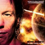 Michael Heatfield - Beyond Travelling - Nightflight The Vibes 26-03-17