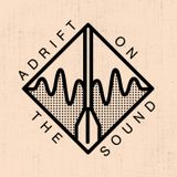 Adrift On The Sound: Episode 2 - Da Capo